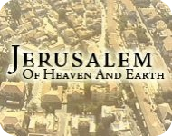 Jerusalem Of Heaven And Earth